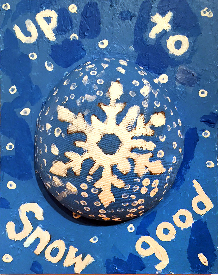 Bailee Lyons | UP TO SNOW GOOD | mixed media
