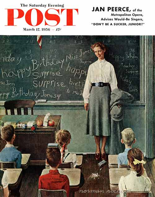 Norman Rockwell | HAPPY BIRTHDAY MISS JONES | March 16, 1956